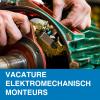 Vacature: Elektromechanisch monteurs (m/v, voltijds, vast)